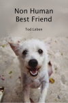 Non Human Best Friend by Tod Leben cover image.