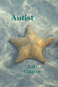 Autist by Cat Gillette cover