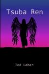 Tsuba Ren by Tod Leben front cover.